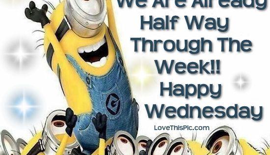 Happy Wednesday Minion Quotes