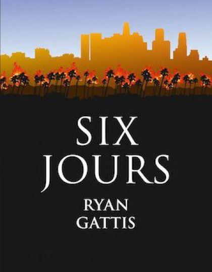 Gattis Ryan - Six jours