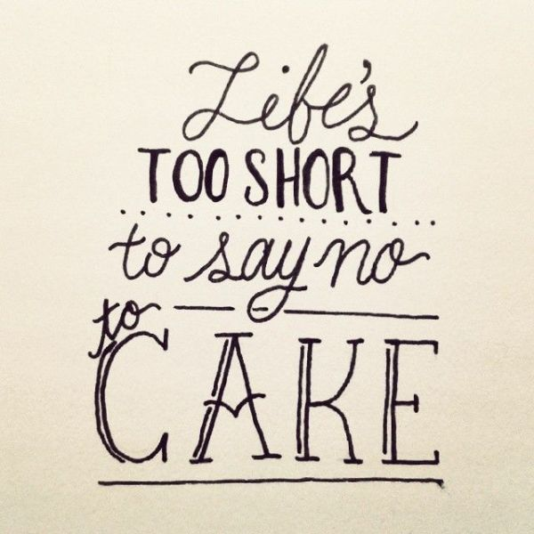Image result for cake quote