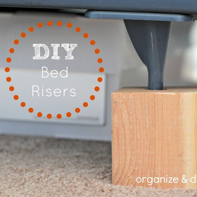 DIY Bed Risers Inexpsensive And Cheap Do It Yourself