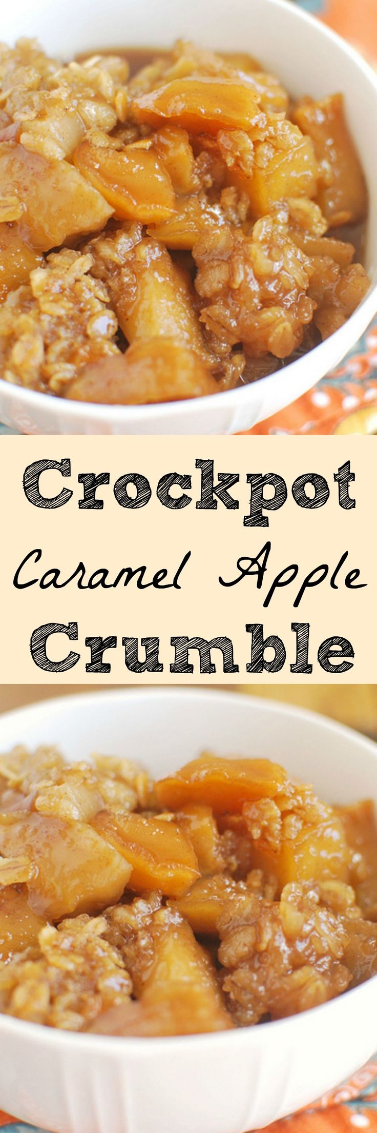 Crockpot Caramel Apple Crumble – the most delicious fall dessert! And its made in the crockpot!