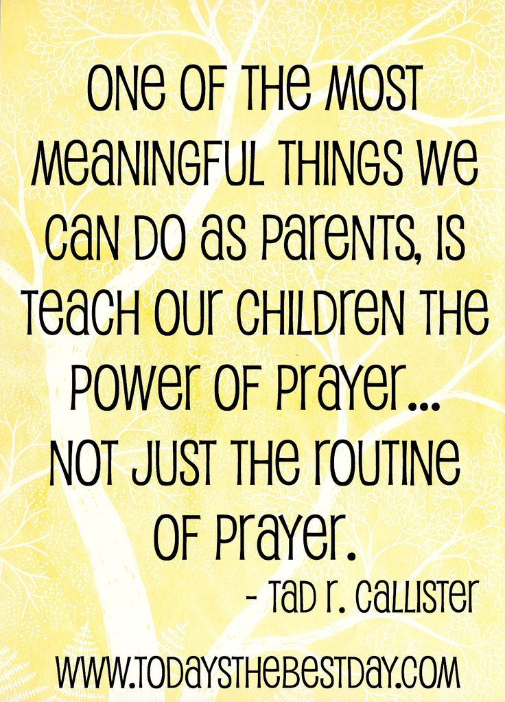 one of the most meaningful things we can as parents, is teach our children the power of prayer – not just the routine of prayer