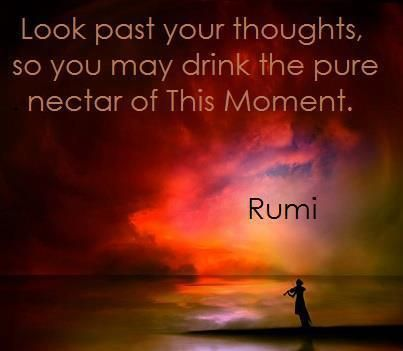 Rumi Quotes About The Resource - This Moment