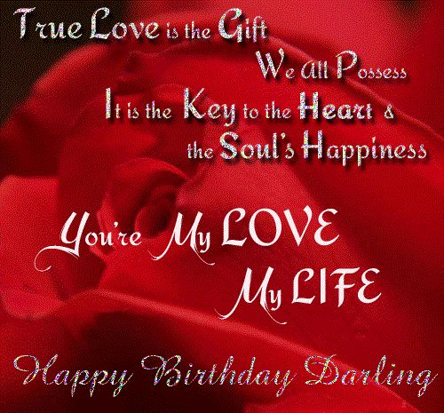 A BIRTHDAY CARD FOR A CRUSH FULL OF LOVE Are My Love My Life Happy Birthday Darling Love
