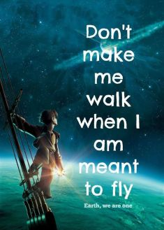 Don't make me walk when I am meant to fly