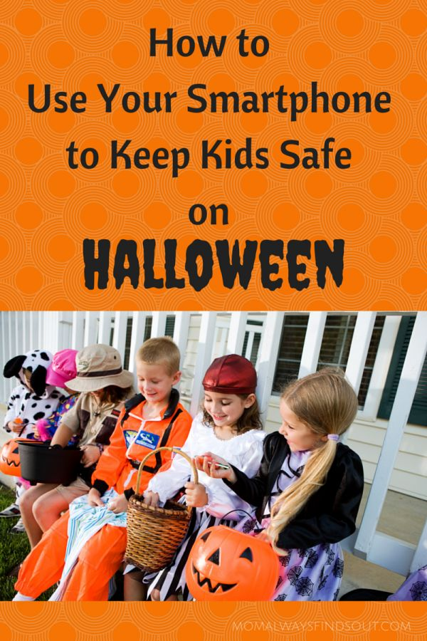 Halloween Safety Tips Use a Smartphone to Keep Kids Safe
