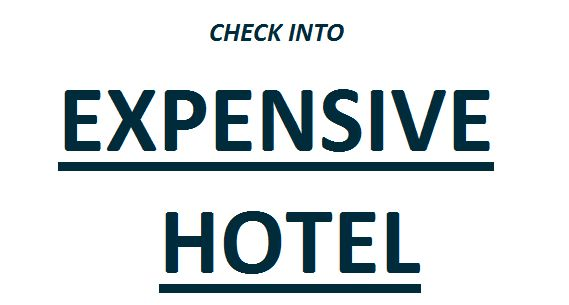 check into expensive hotel