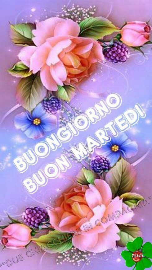 22 Best Images About Buon Marted On Pinterest