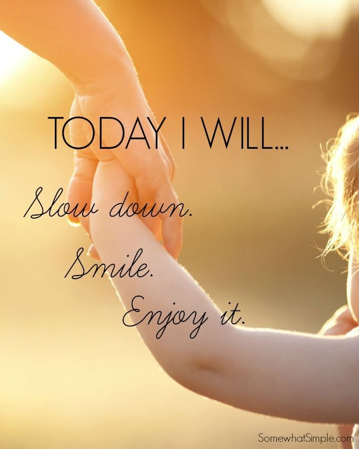 slow down smile and enjoy quote: