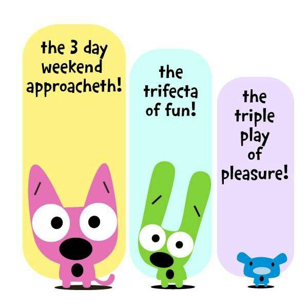 5 24 13 3 Day Weekend Big Whoop 2013 365 Pinterest