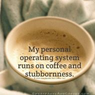 Image result for coffee and stubbornness
