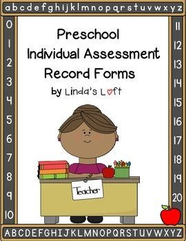 These Preschool Assessment Record Forms from Lindas Loft for Little Learners are a great way to keep track and document individual