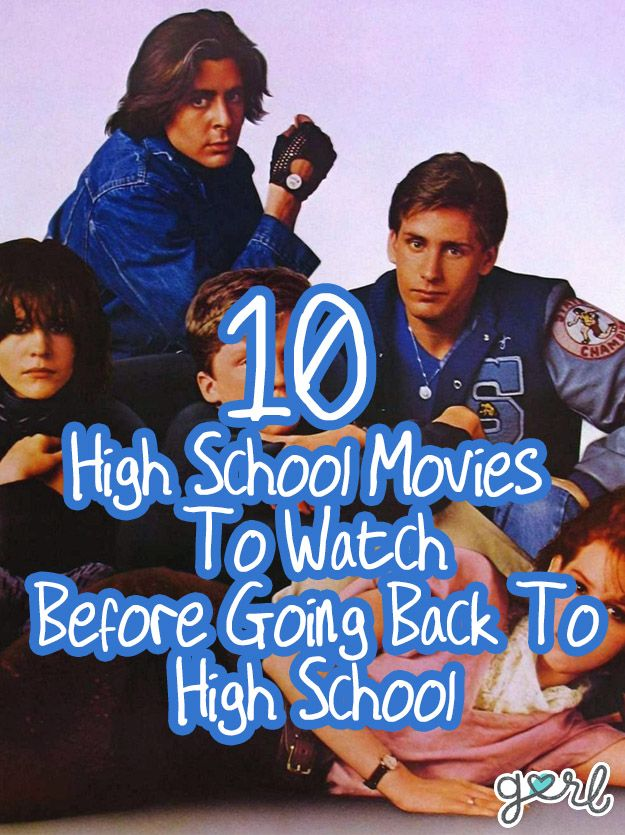 10 High School Movies To Watch Before Going Back To High