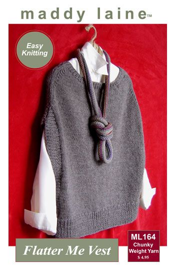 maddy laine Knitting Pattern | ML164 Flatter Me Vest – Women's sweater vest to knit in chunky weight yarn. Purchase.