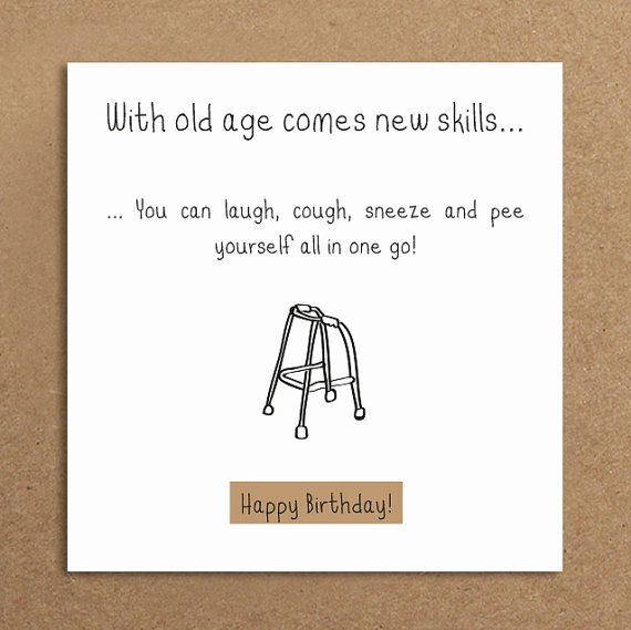 Handmade Funny Birthday Card Old Age Funny By LeannejeanGraphics Card Ideas Pinterest