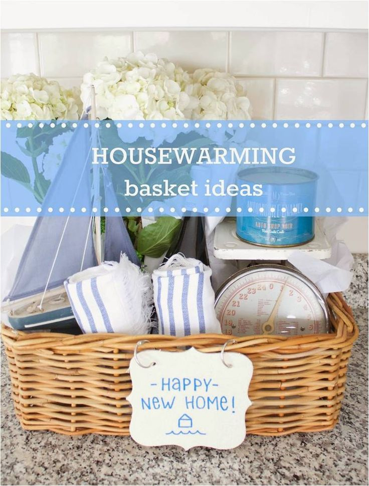 Housewarming Basket Ideas Any Homeowner Would Want My