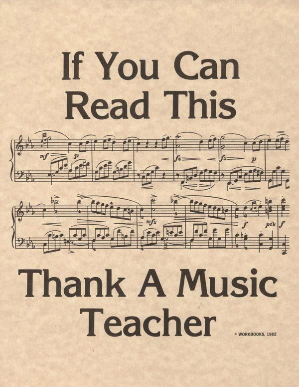 Thank your music teacher
