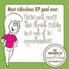 Funny IEP Goals: Laugh Your Behind Off in 15 out of 15 Opportunities.: