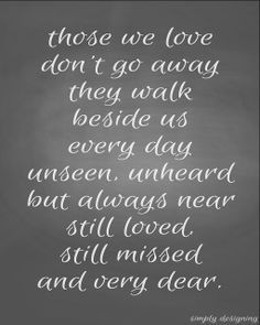 loss of a loved one quotes of comfort – Google Search