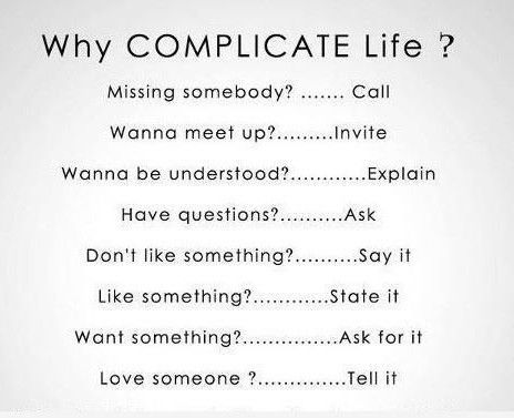 Why Complicate Life Missing Somebody Call Wanna Meet Up