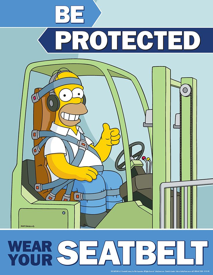 Forklift Safety Posters Simpsons Be Protected Wear Your