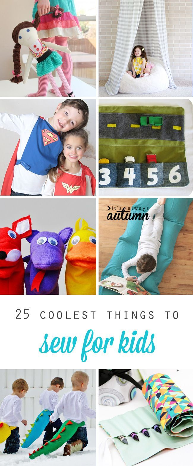 25 coolest things to sew for kids: toys, costumes, floor pillows, sleeping bags, and more! Great ideas for birthday gifts,