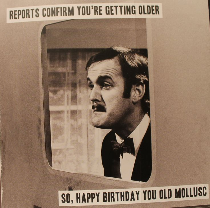 Monty Python Birthdays Google Search Another Year Of Wisdom Pinterest Monty Python