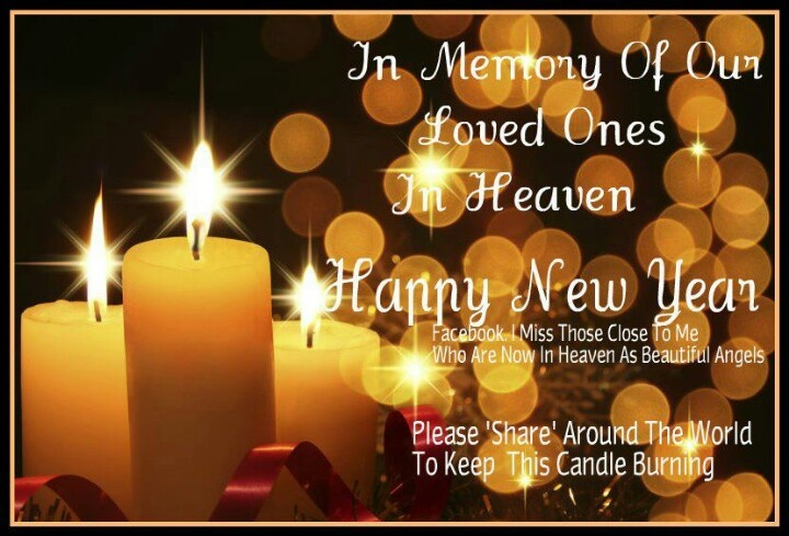 To Our Departed Loved Ones Happy New Year Pinterest