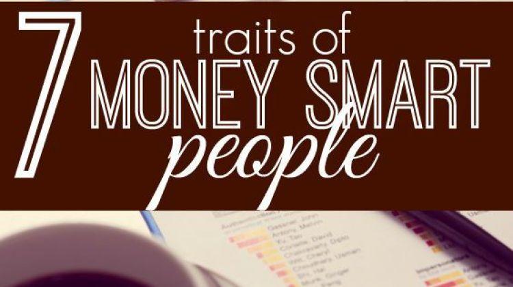 7 Traits Of Money Smart People Finance Personal Finance