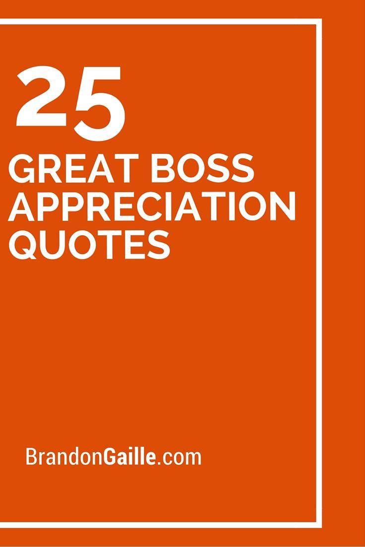 25 Great Boss Appreciation Quotes Boss Appreciation