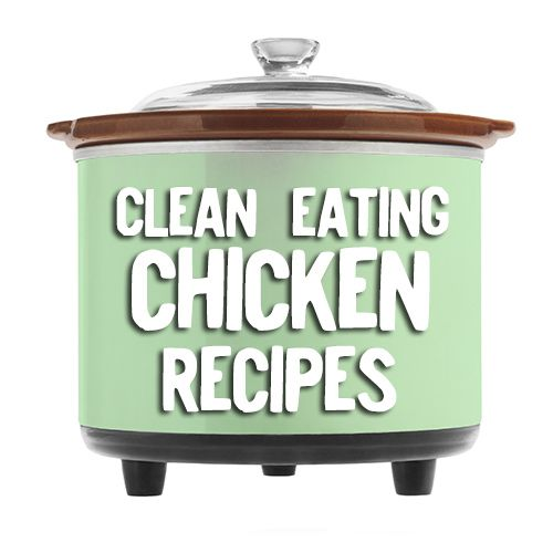 Clean eating chicken crock pot recipes! No processed foods!