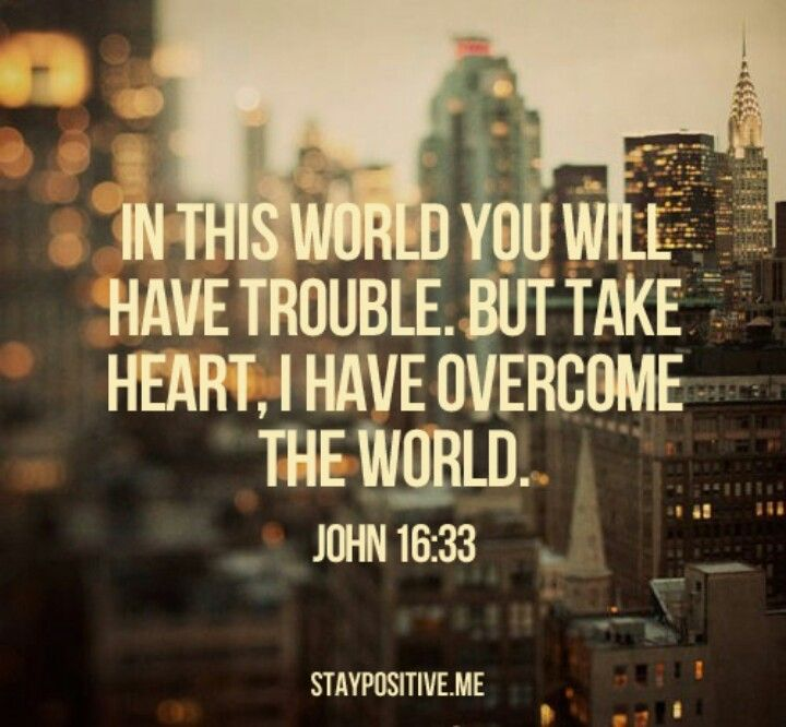 John 16:33. Image via Pinterest.
