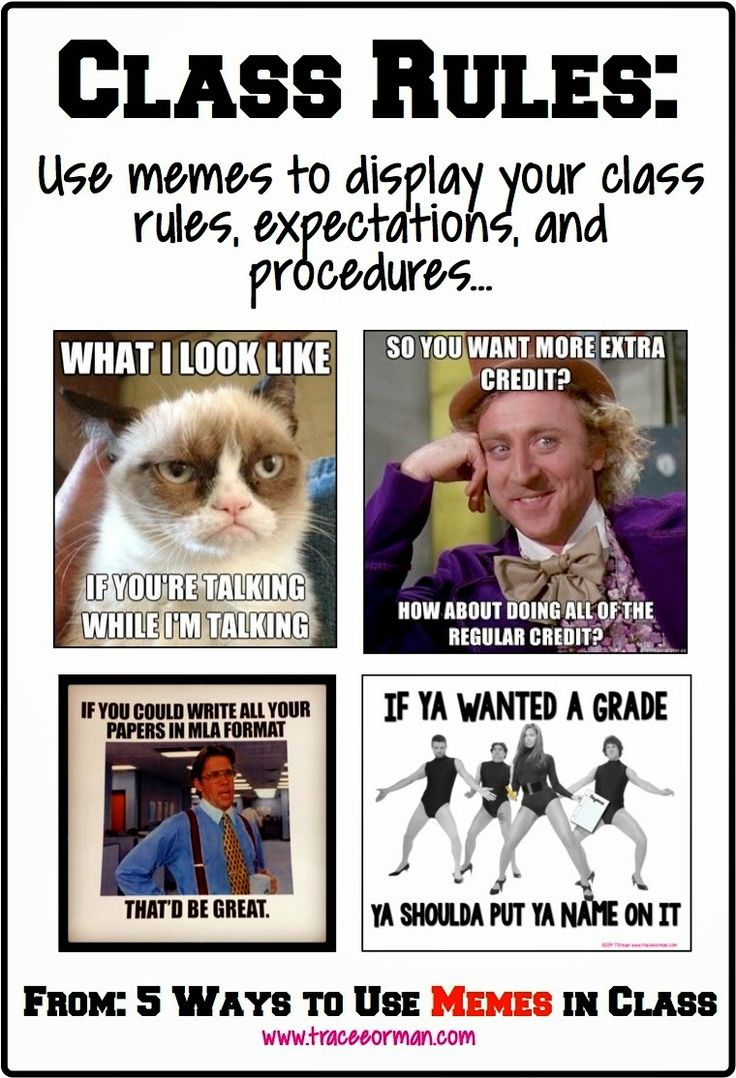 Back to school Use memes for your class rules and