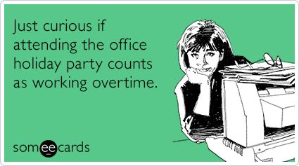 Just Curious If Attending The Office Holiday Party Counts