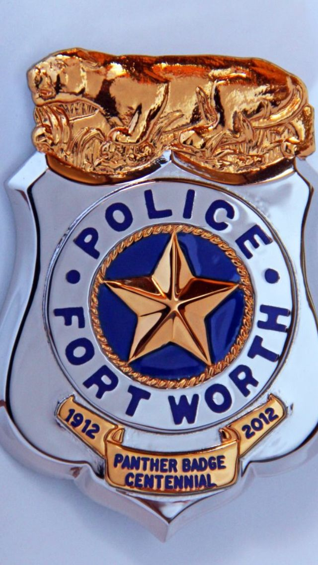Fort Worth police ( 100th anniversary of same design badge