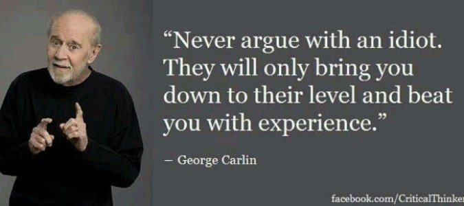 Do not argue with a fool