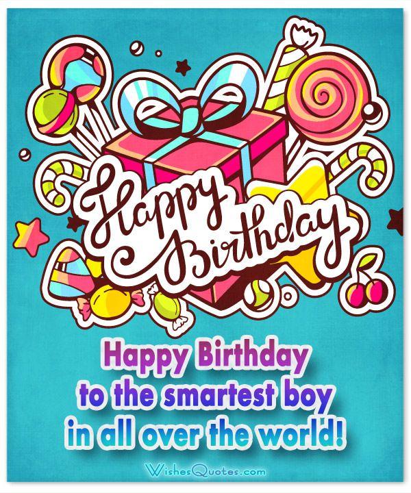 Birthday Wishes for Boys Boys, Happy birthday and Birthdays
