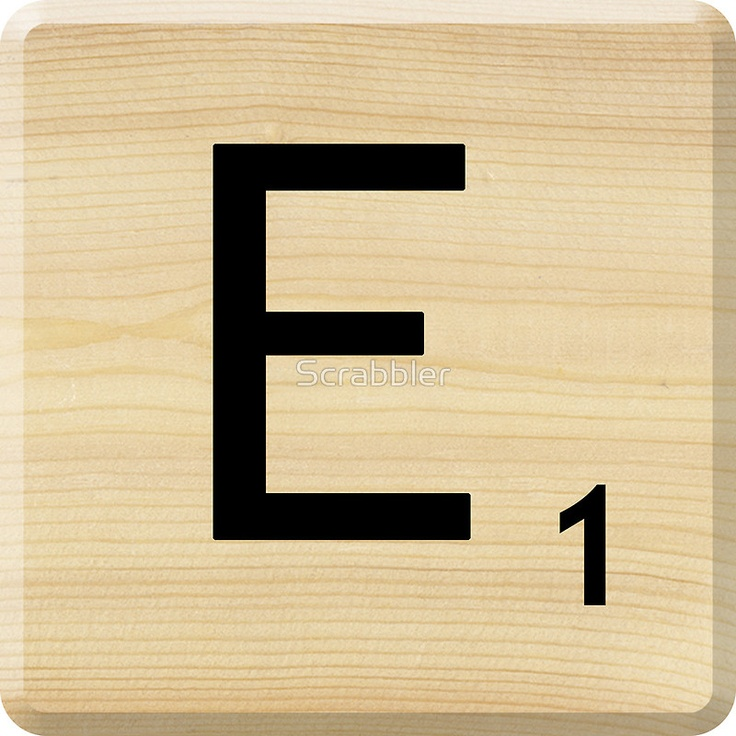 Scrabble Letter E E is for Emma Pinterest Letter E