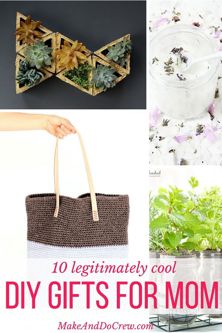 10 Legitimately Cool DIY Gift Ideas For Mom Mothers