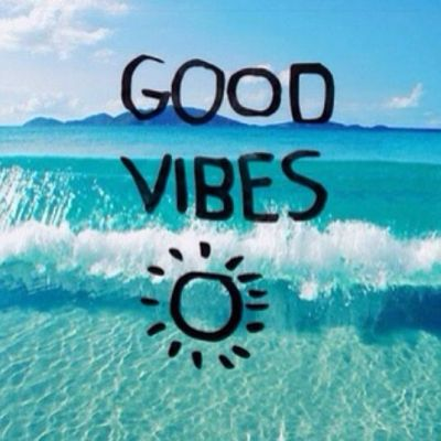 good vibes | quotes | Pinterest | Summer