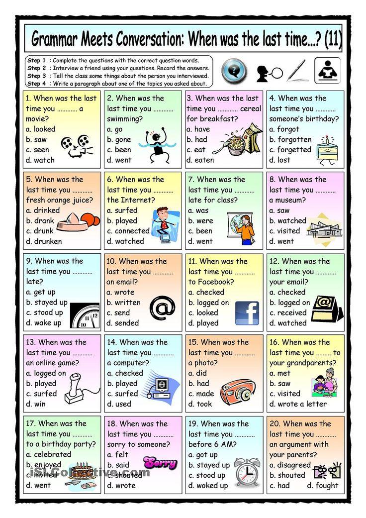 Grammar Meets Conversation When was the last time...? (11