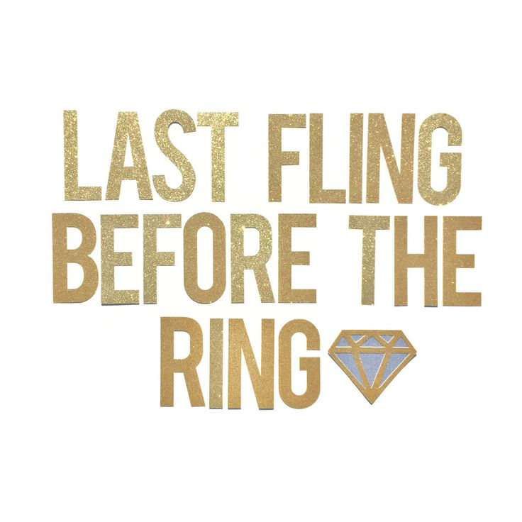 Bachelorette party idea last fling before the ring banner