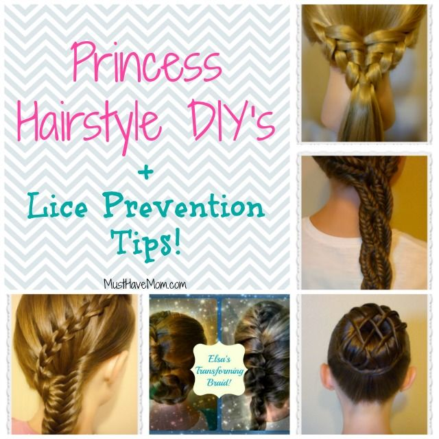 Princess Hairstyle DIY Lice Prevention Tips Lice