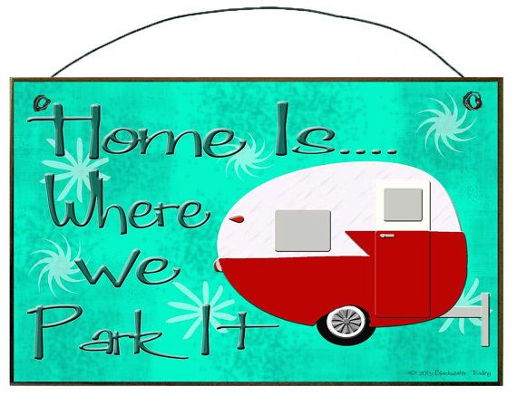 Home is Where We Park It Camper Camping RV by blackwatertradingco, $6.95
