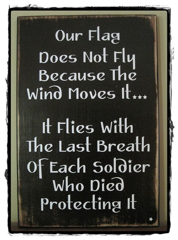 "OUR FLAG Sign...approx. 12"" x 28""; wood sign - rustic/distressed; white vinyl lettering; military, patriotic.:"