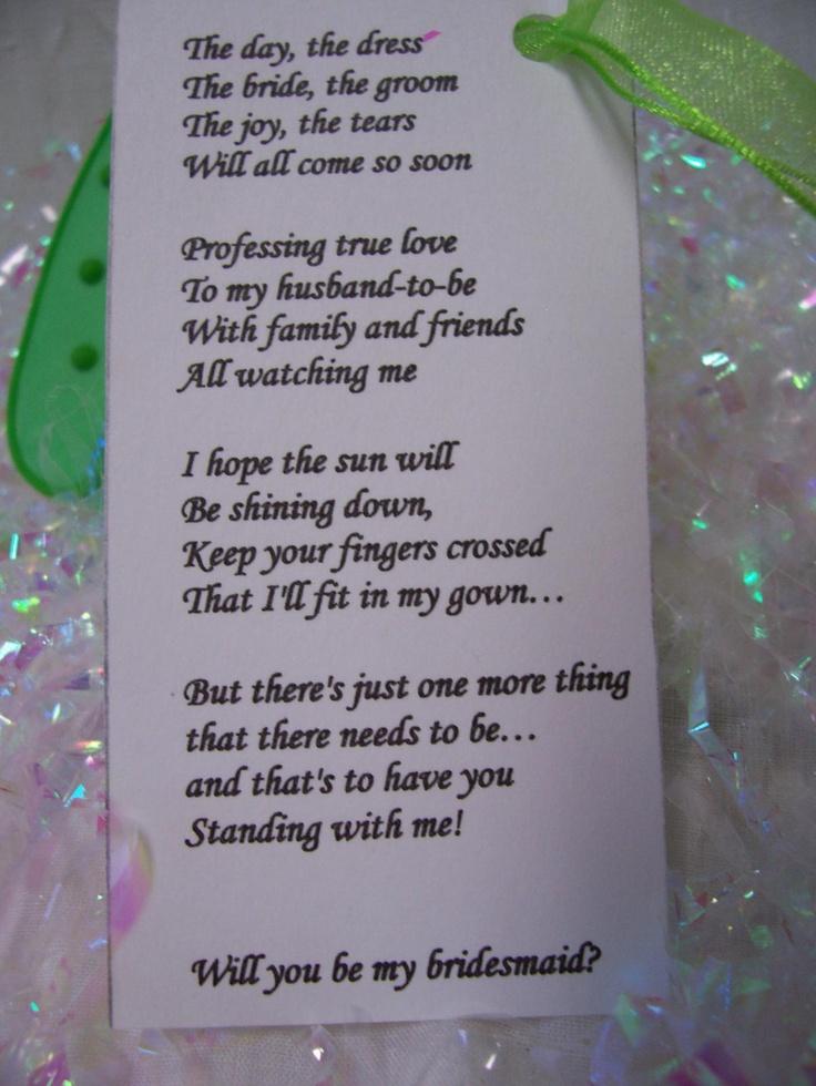 "Cute ""will you be my bridesmaid"" poem. Dream Wedding"