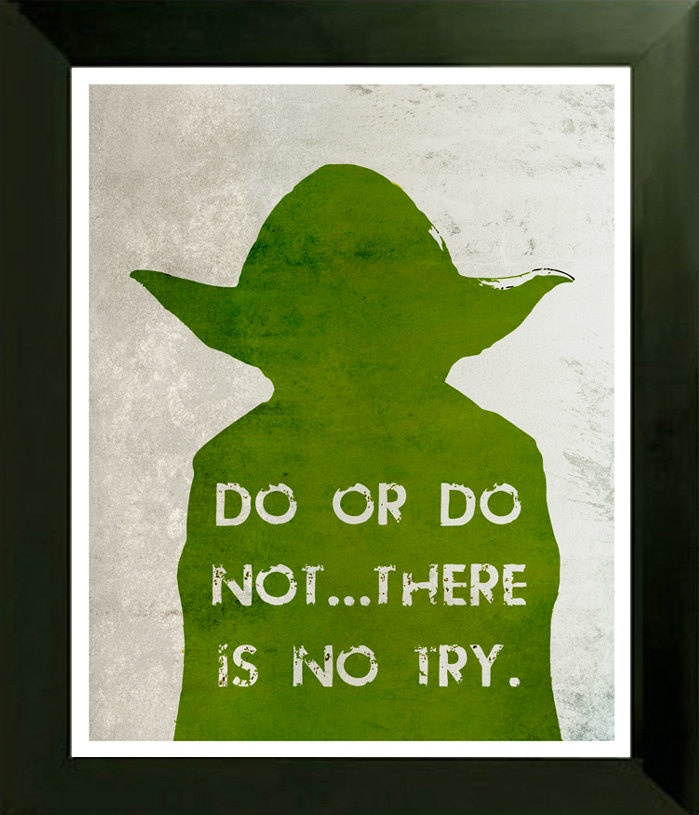 Star Wars YODA Movie Poster print Do or Do Not There Is