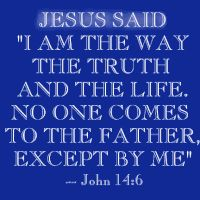 Image result for no one can come to the father but by me