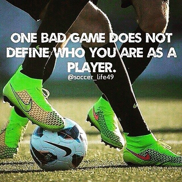 One bad performance does not determine who you are as a player… Unless you let it. TAG a soccer player!