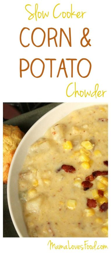 Corn and Potato Chowder Recipe for the Crock Pot Slow Cooker: